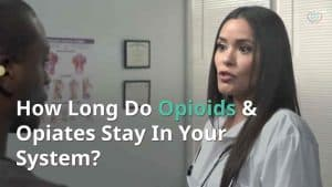How long do opiates stay in your system